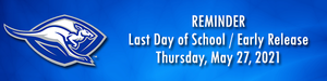 Early Release Times for Last Day of School - May 27, 2021 Featured Photo