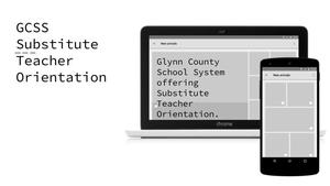 GCSS Substitute Teacher Orientation with a chromebook and smart phone