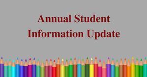 Annual Student Information Update.jpg