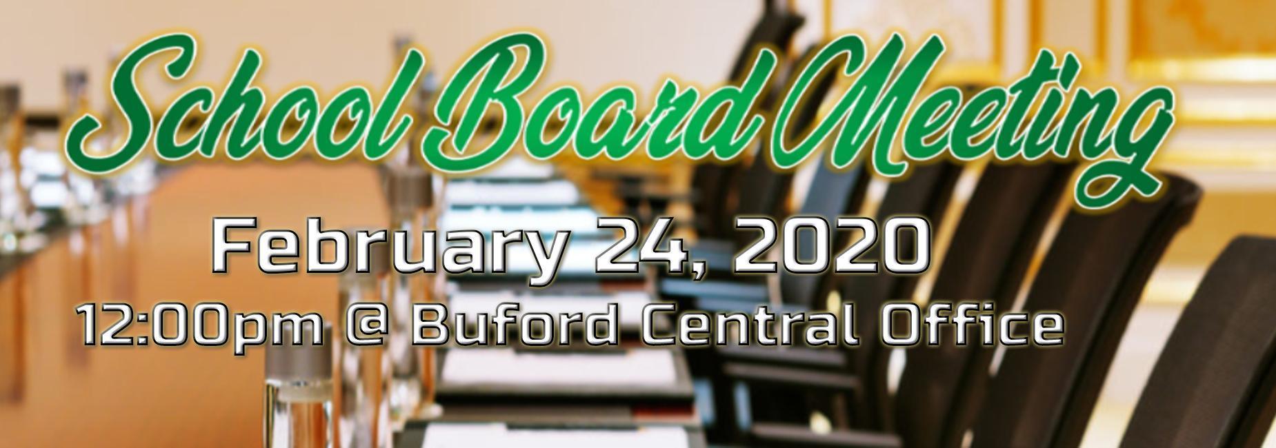 School Board Meeting February 27 at noon.