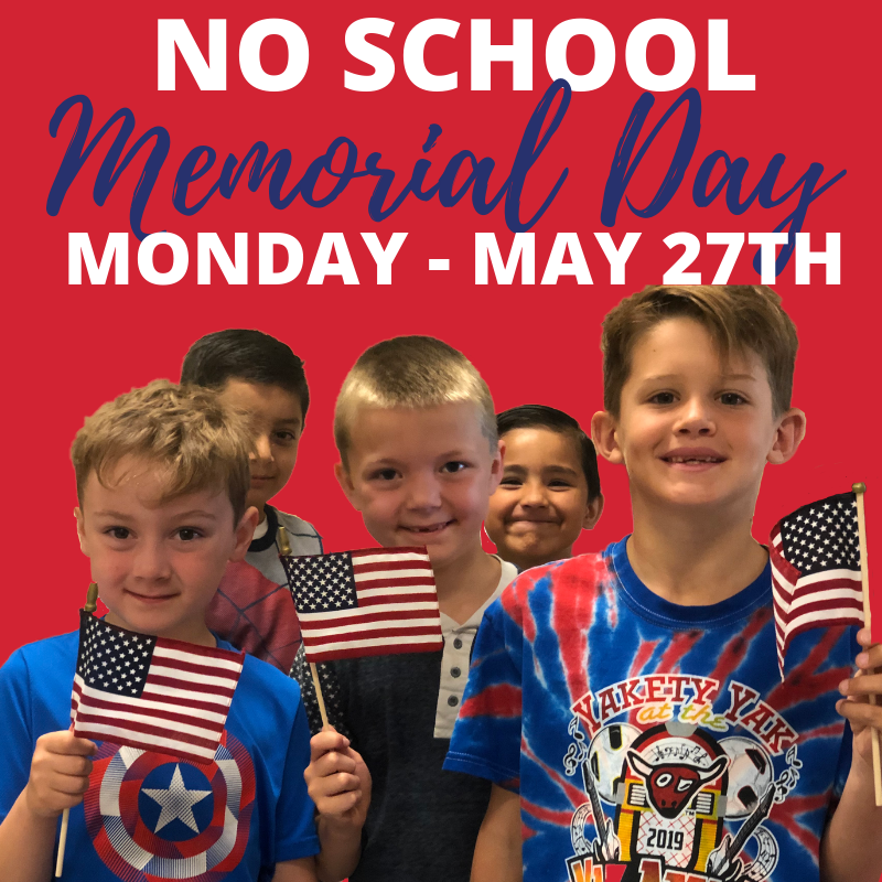 Kids holding American flags with the note that there will be no school on Monday, May 27th in honor of Memorial Day.
