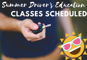 Summer Driver's Education Classes Scheduled