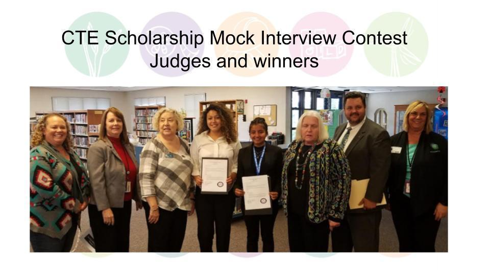 CTE Scholarship Mock Interview Contest Judges and winners