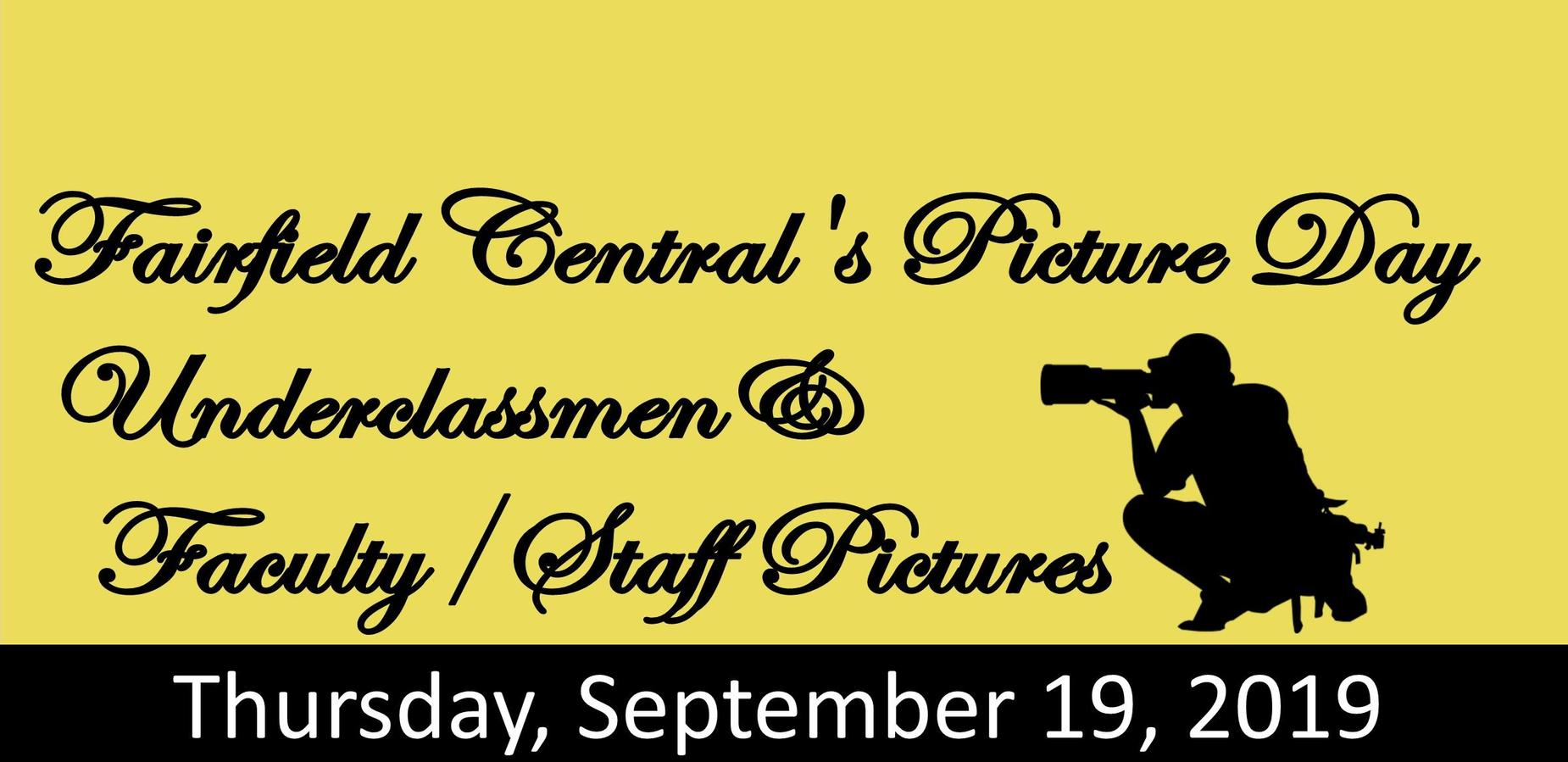 Fairfield Central's Picture Day for underclassmen and Faculty/Staff. Thursday, September 19, 2019.