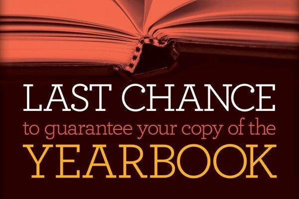 Last Chance to get your Yearbook