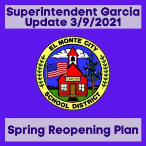 Graphic showcasing Dr. Garcia update to community - spring reopening plan