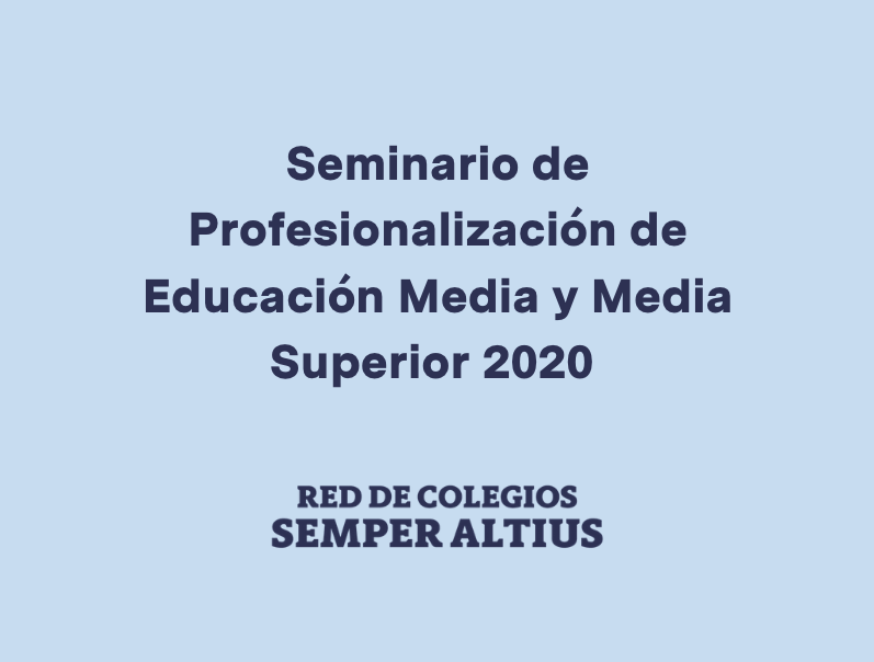 Capacitación docente en tiempos de contingencia en la Red de Colegios Semper Altius Featured Photo