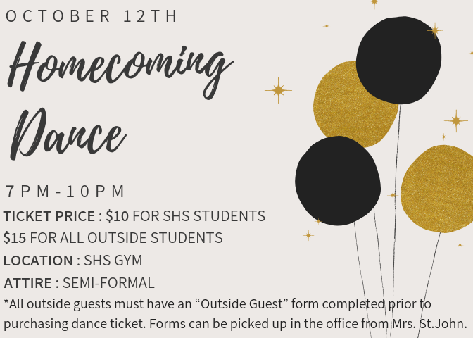 Homecoming Dance October 12th at SHS from 7-10pm
