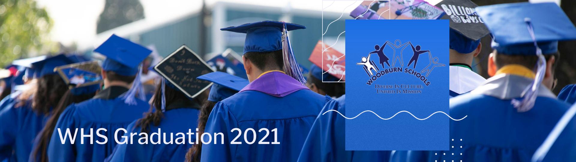 WHS Graduation Day 2021