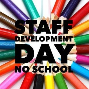 colorful pencils with the words Staff Development Day No School
