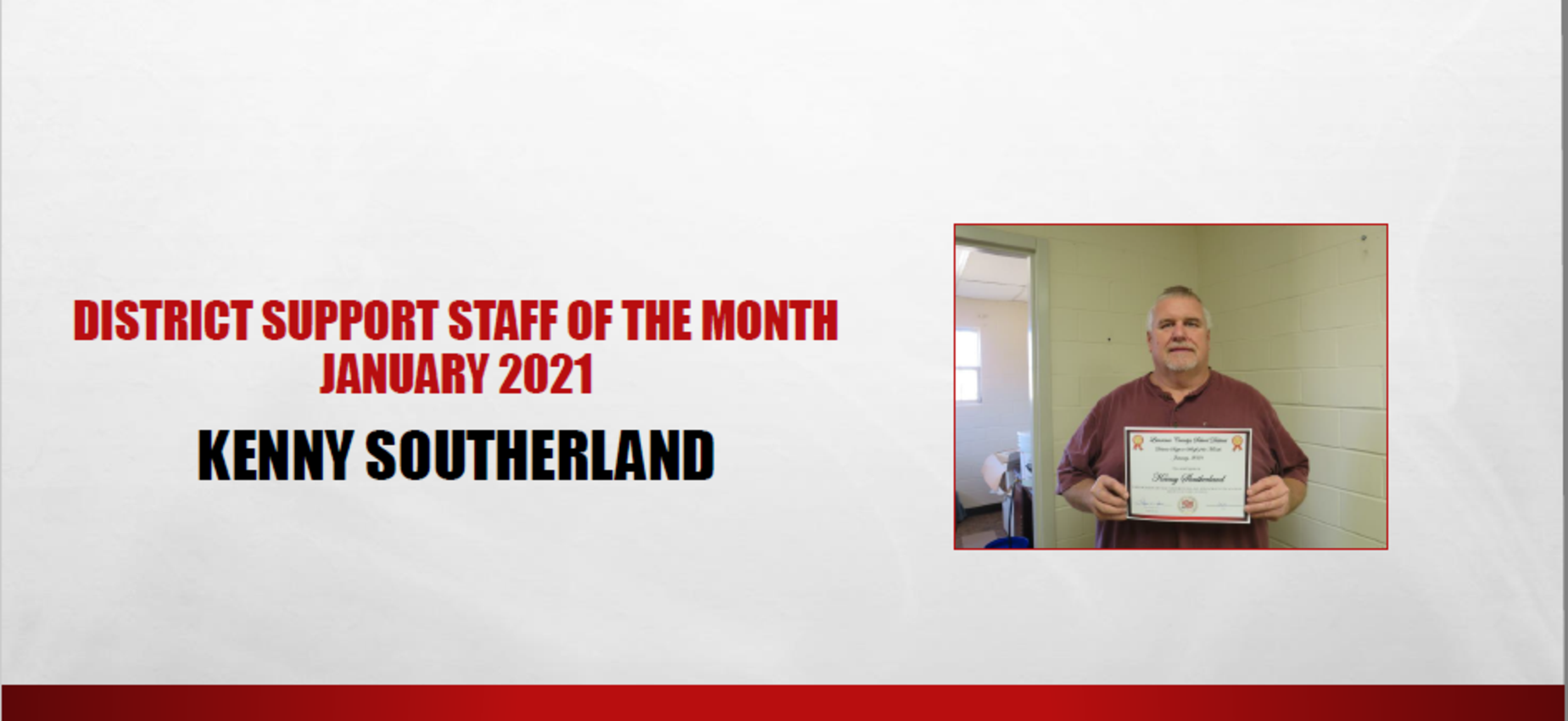 January 2021 Support Staff of the Month Kenny Southerland