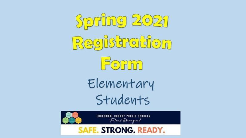 Elementary Spring 2021 Registration Form Featured Photo