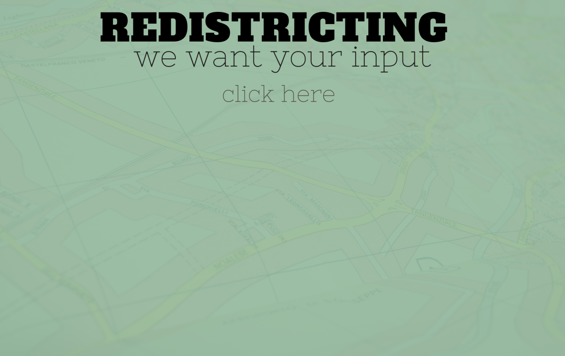 Redistricting - we want your input