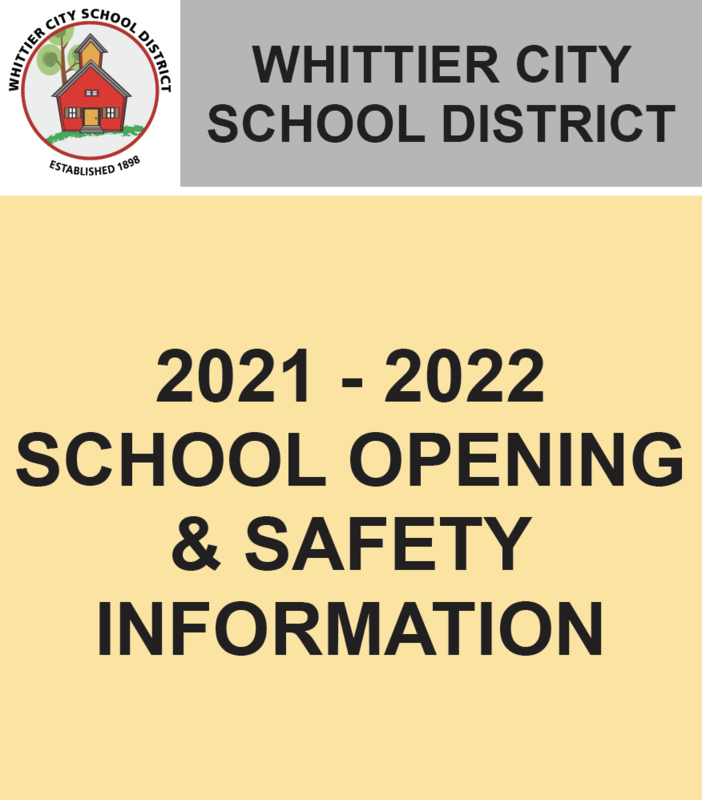 2021-2022 SCHOOL OPENING & SAFETY INFORMATION