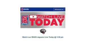 Watch RHHS Jags Live Today at 3:30pm