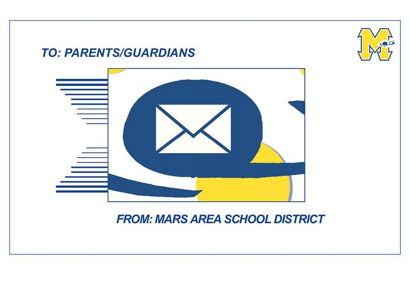 To: Parents/Guardians From: Mars Area School District