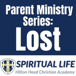 Parent Miistry Series: LOST