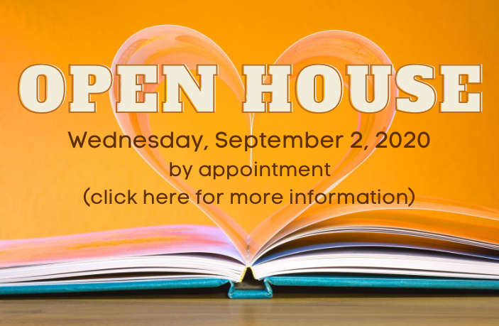 Open House: Wednesday, September 2, 2020 by appointment (click here for more information)