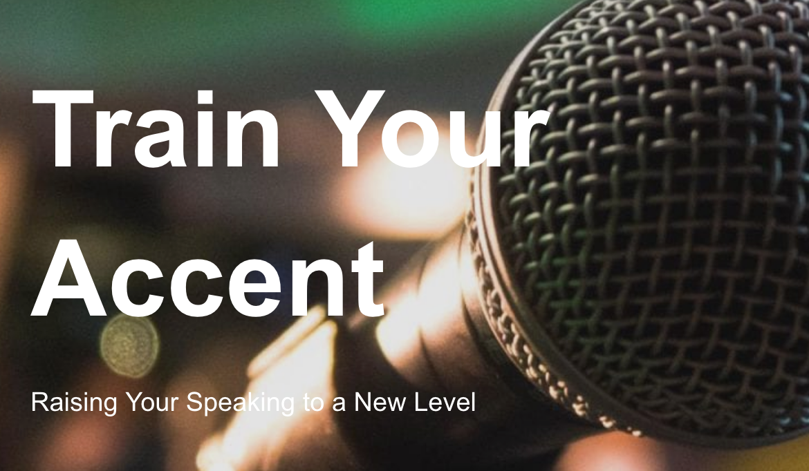 train your accent