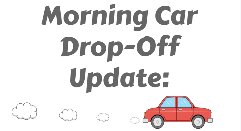 Morning Drop off Procedure