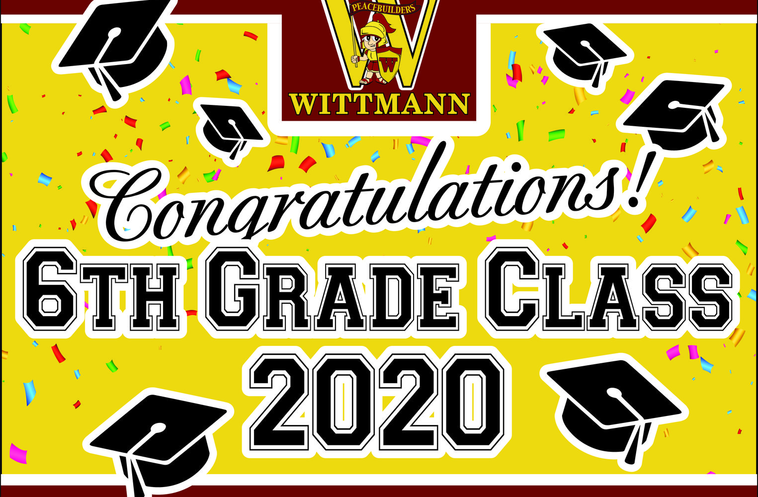 Banner congratulating our 2020 6th grade class