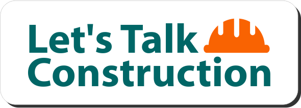 Let's Talk Construction graphic