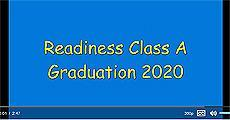 Readiness Class A Graduate Video