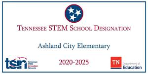 Ashland City Elementary School earned the STEM designation.