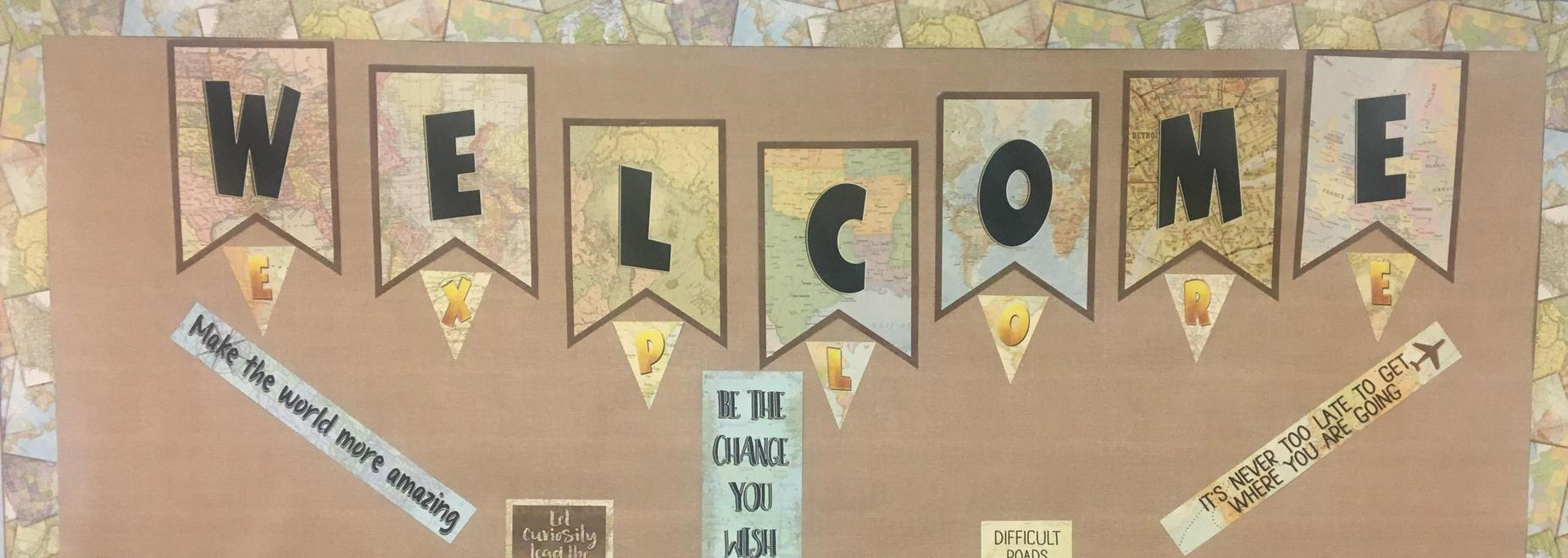 This is a bulletin board saying welcome.