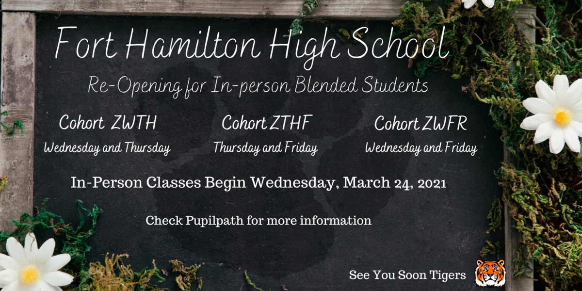 Fort Hamilton High School Reopens for In Person Blended Students March 24, 2021