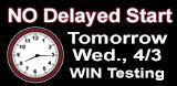 No Delayed Start 4/3