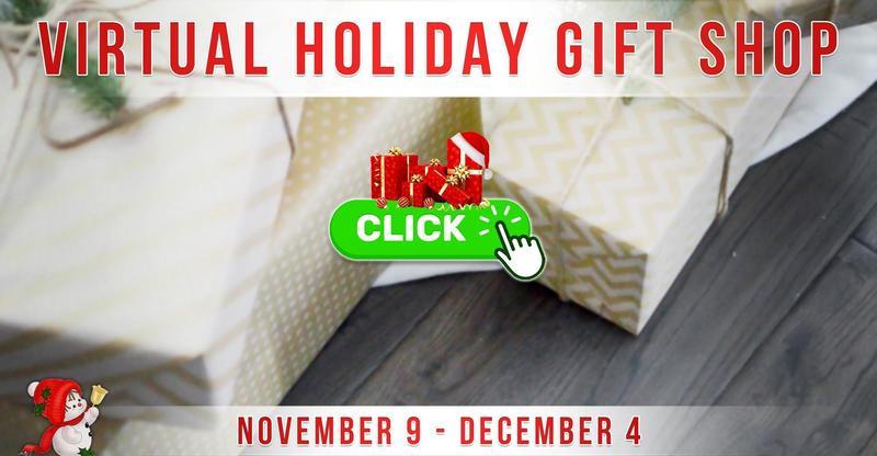 Virtual Holiday Gift Shop: November 9 - December 4 [Updated]