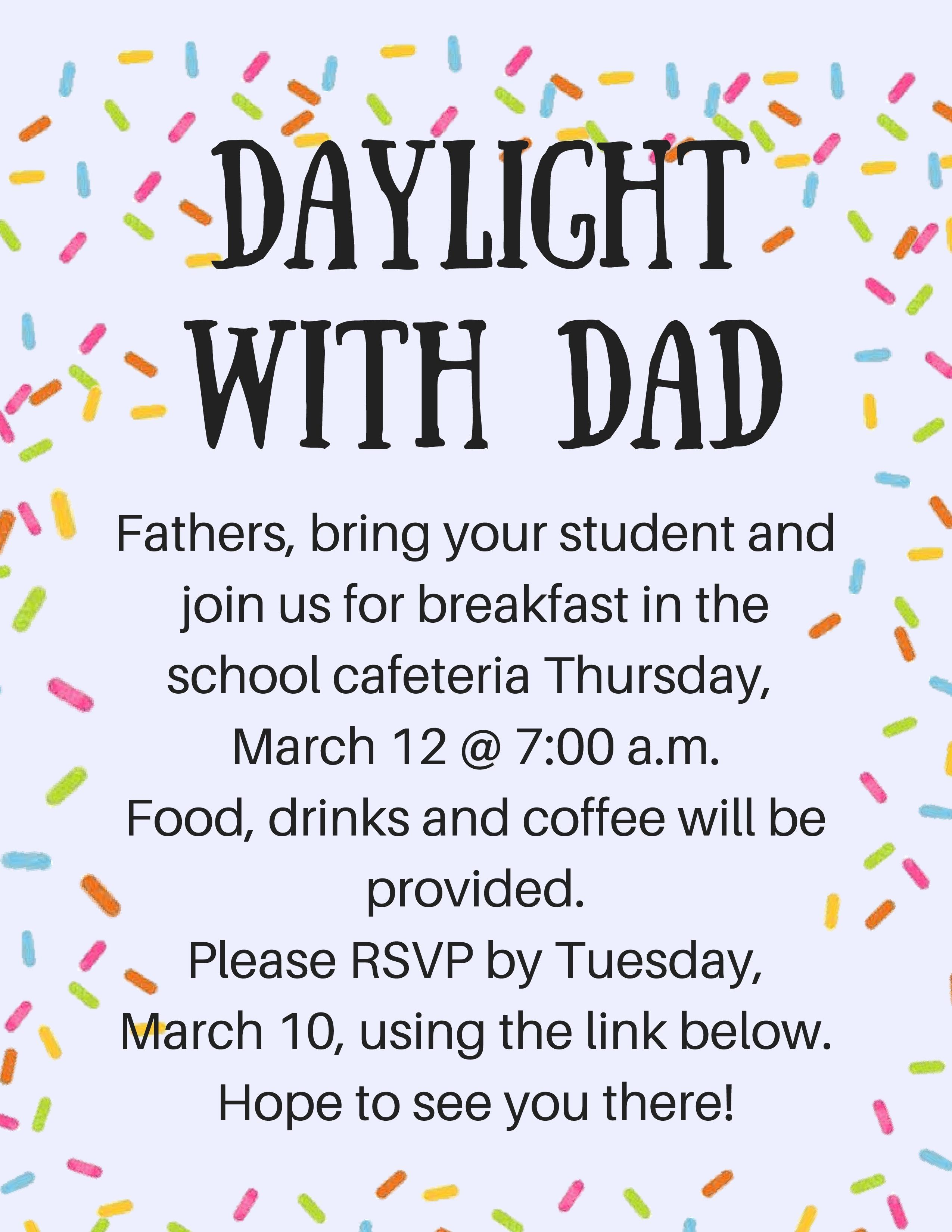 Sign Up for Daylights with Dads at https://www.signupgenius.com/go/20f0f4cadad2da0ff2-daylight3