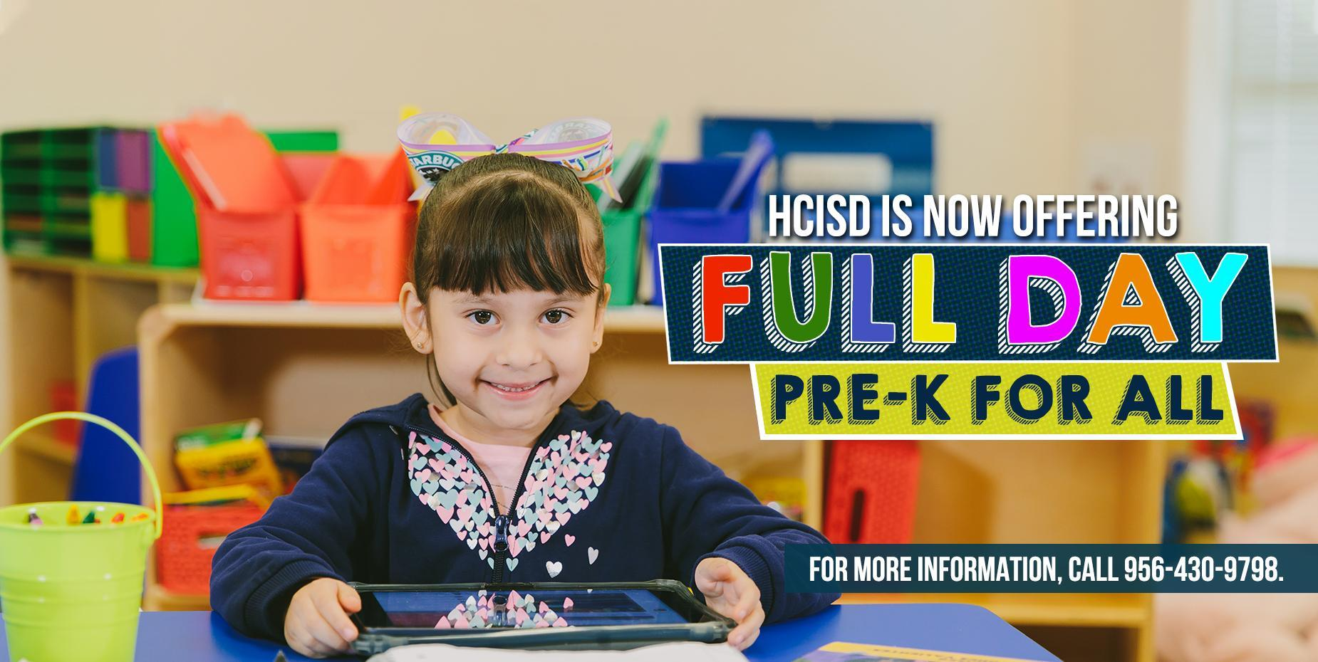 HCISD is now offering Full Day Pre-K for All