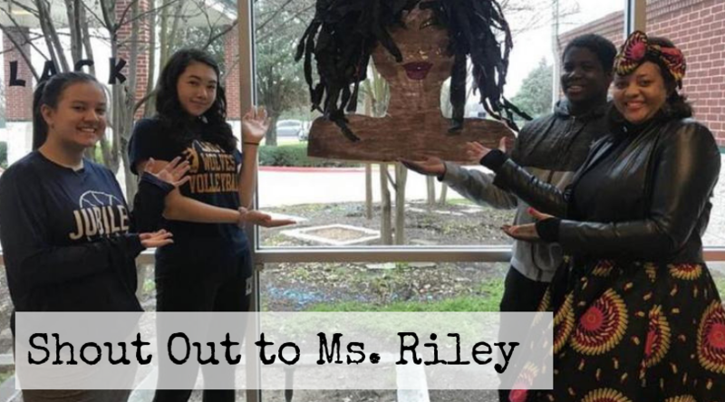 Shout out to Ms. Riley