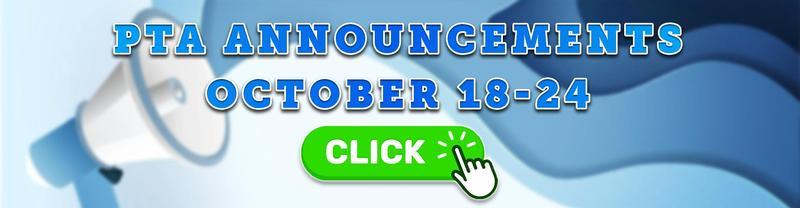 PTA Announcements: October 18-24, 2021