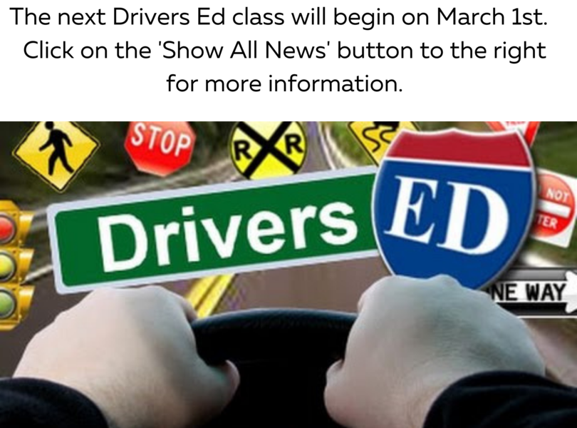 Driver's Ed class begins March 1st