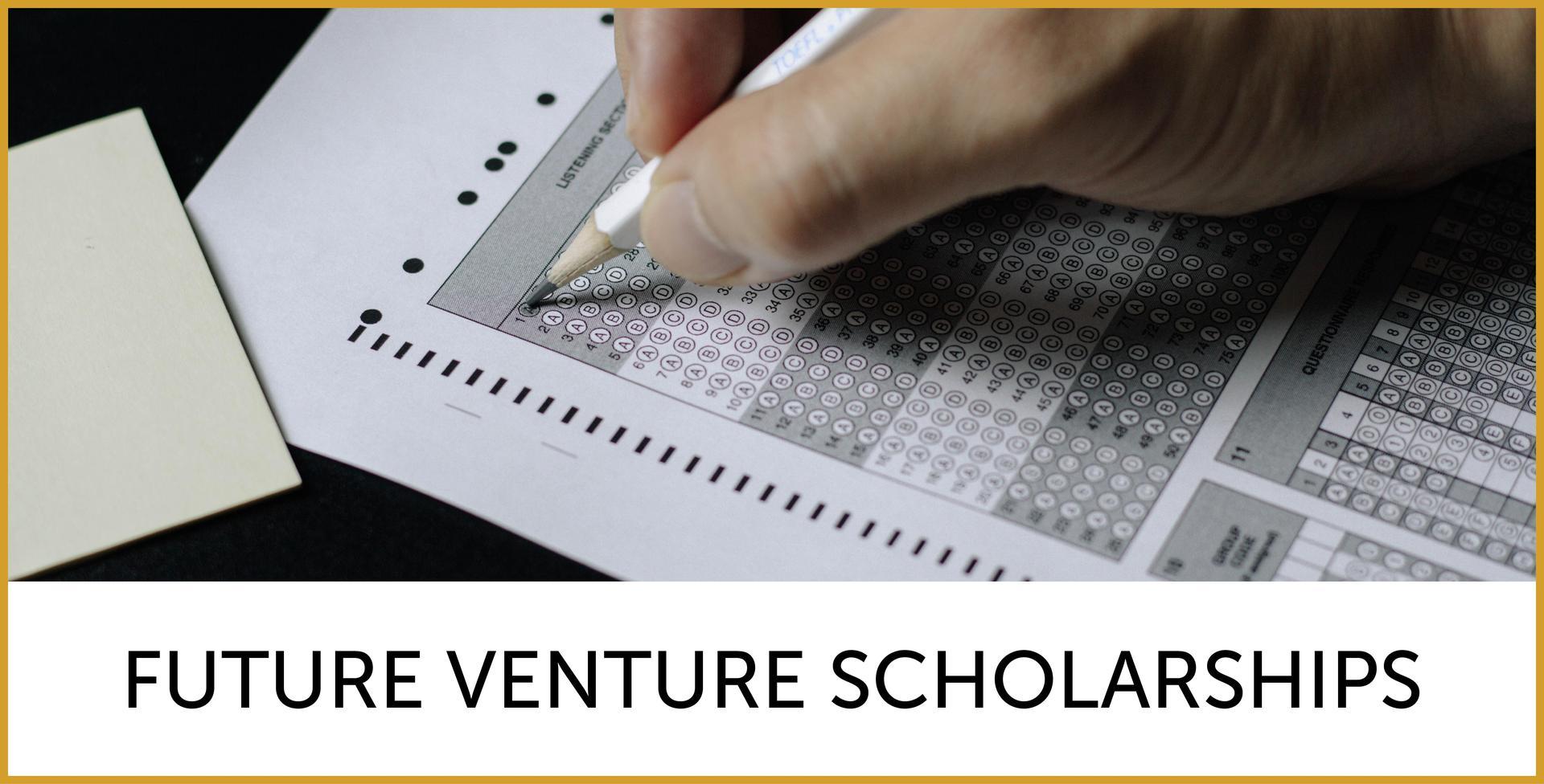 Future Venture Scholarships