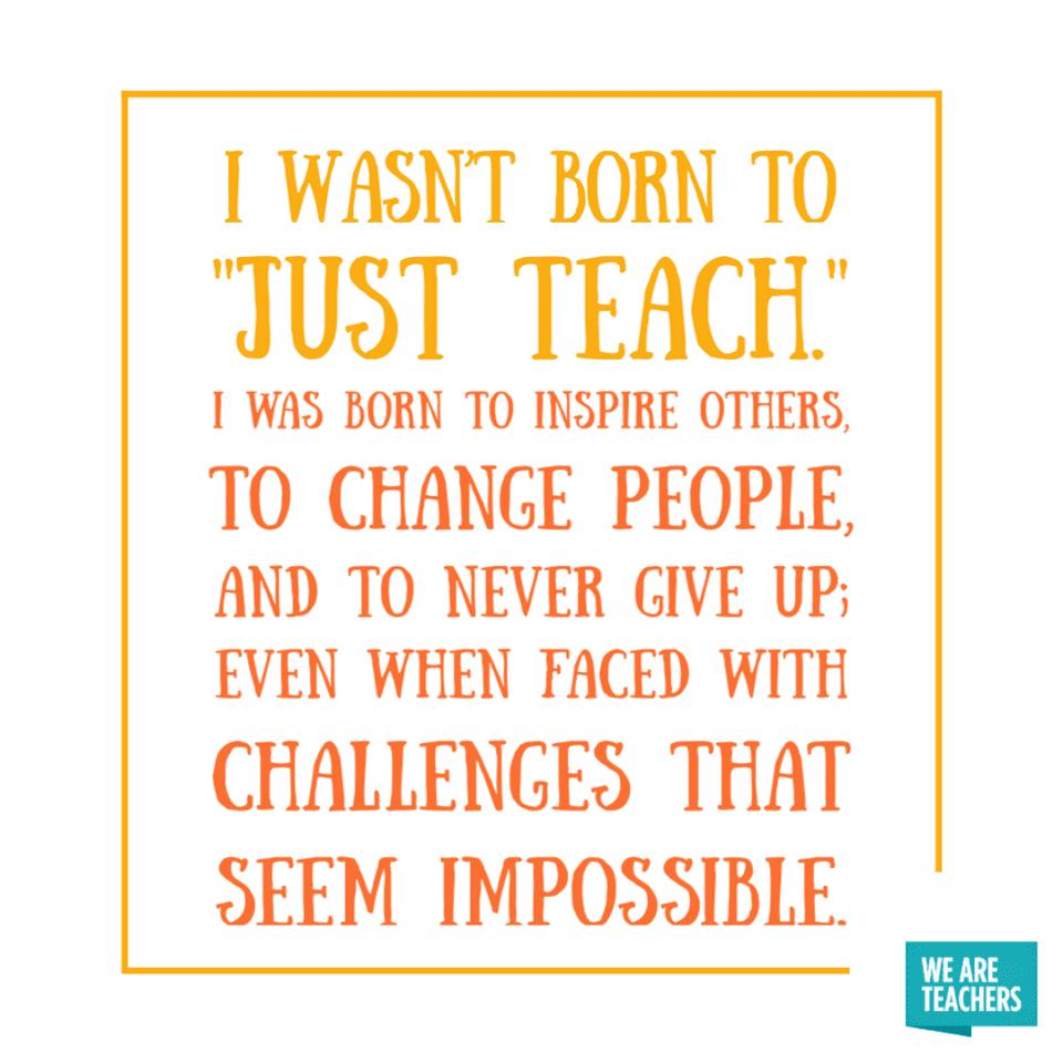 Born to Teach...