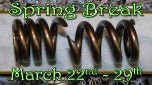 Spring Break ... March 22nd - 29th