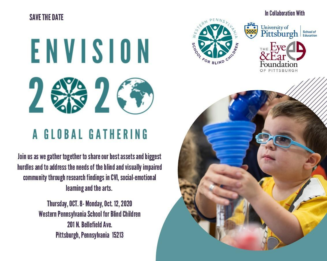 Save the Date for Envision 2020 A Global Gathering on October 8 through the 12th