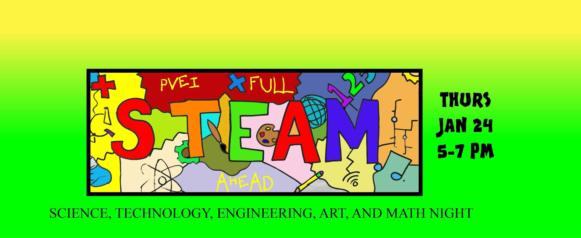 PVEI STEAM NIGHT Thursday, January 24 from 5-7