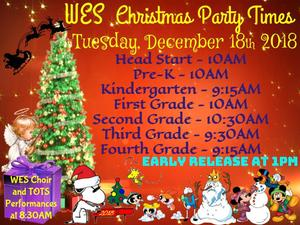 WES Christmas Party Times on Tuesday, December 18th 2018