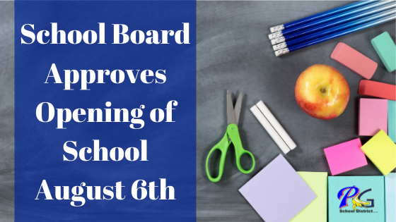 School Board Approves Opening of School August 6th