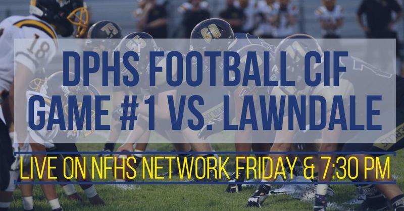 DPHS Football Game #1 CIF vs. Lawndale High School - Streamed Live on NFHS Network