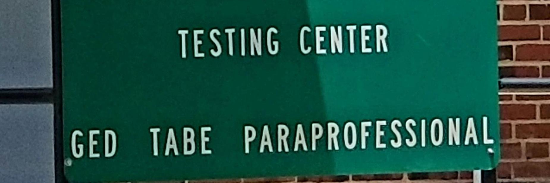 adult ed testing center sign