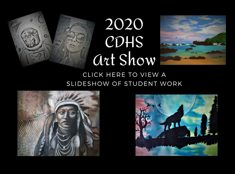 Click here to view our CDHS 2020 Virtual Student Art Show