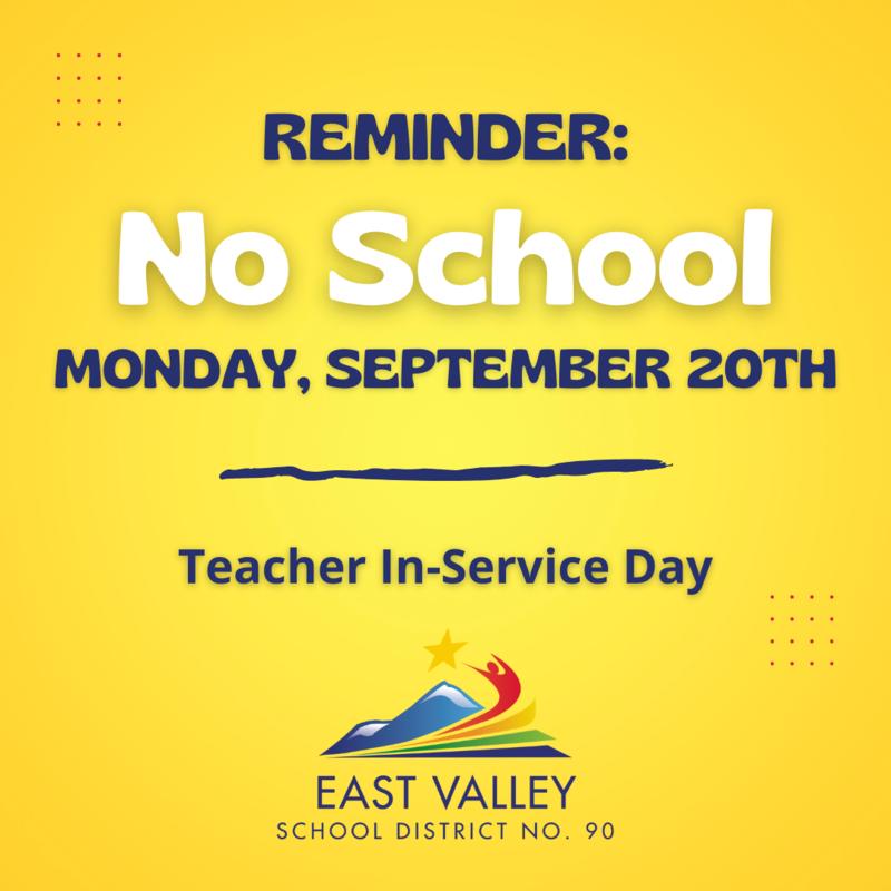 No School, Monday, September 20. Teacher In-service day