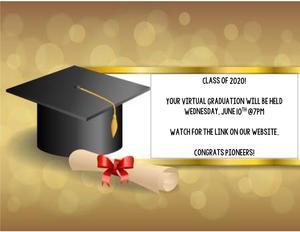 Virtual Graduation Wednesday, June 10th @7pm