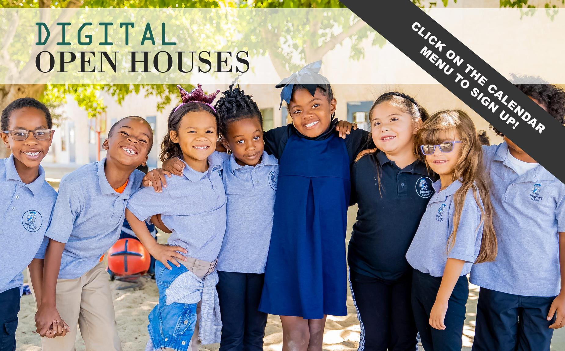 Digital Open Houses flyer with background picture of 8 students leaning in and smiling for a picture while on the school yard. Flyer says